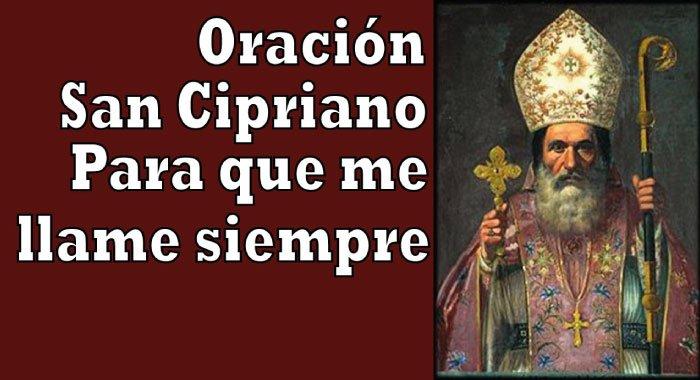 Oración A San Cipriano Para Que Me Llame Siempre